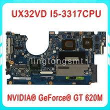 Original for ASUS UX32V UX32VD motherboard UX32VD REV2.4 Mainboard Processor i5-3317 2G Memory on board 100% tested