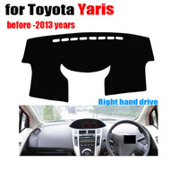 Car Dashboard Covers For TOYOTA YARiS Before To 2013 Year Right Hand Drive Dash Mat Covers