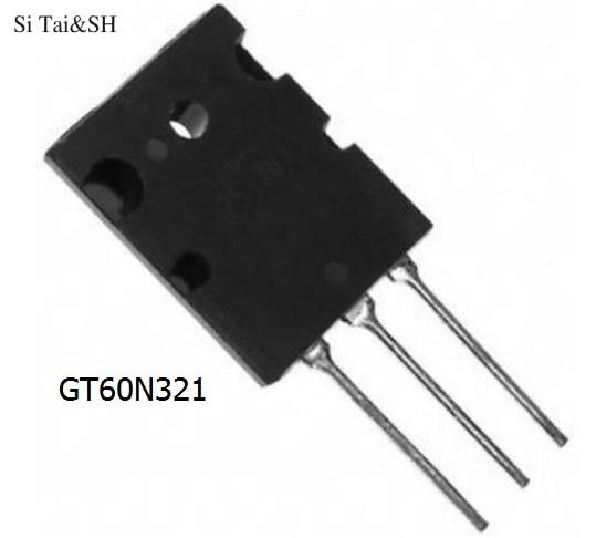 5pcs/lot GT60N321 IGBT 1000V 60A 170W TO3P IC Best Quality In Stock