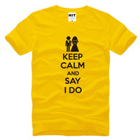 KEEP CALM AND SAY I DO Wedding Gift Men S Funny T Shirt T Shirt For