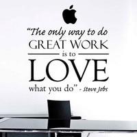 Steve Jobs inspirado Art DECOR-la única manera de hacer gran trabajo es amar lo que haces Oficina inspirational Wall Decal sticker