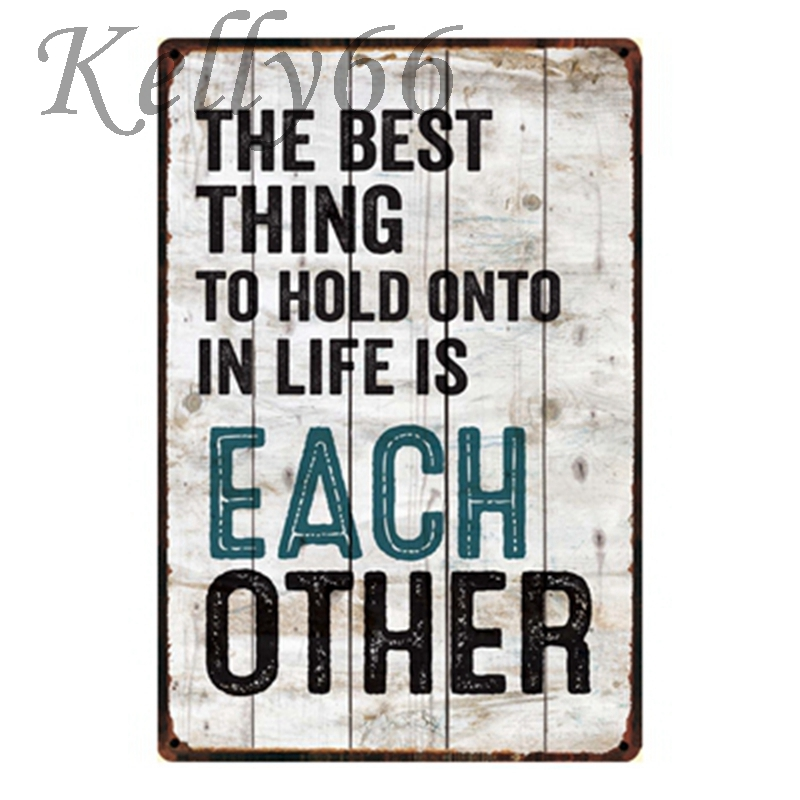 [ Kelly66 ] The Best Thing To Hold Onto In Life Is Each Other Metal Painting Home Decor Pub Wall Art 20*30 CM Size Y-1129