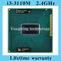 Lifetime warranty Core i3 3110M 2.4GHz 3M SR0N1 Dual Core Four threads 3110 Notebook processors Laptop CPU PGA 988 pin Socket G2