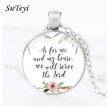 SUTEYI Classic As For Me And My Home We Will Serve The Lord Charms Necklace Bible Quote Jewelry Gift For Christian Women Men(China)