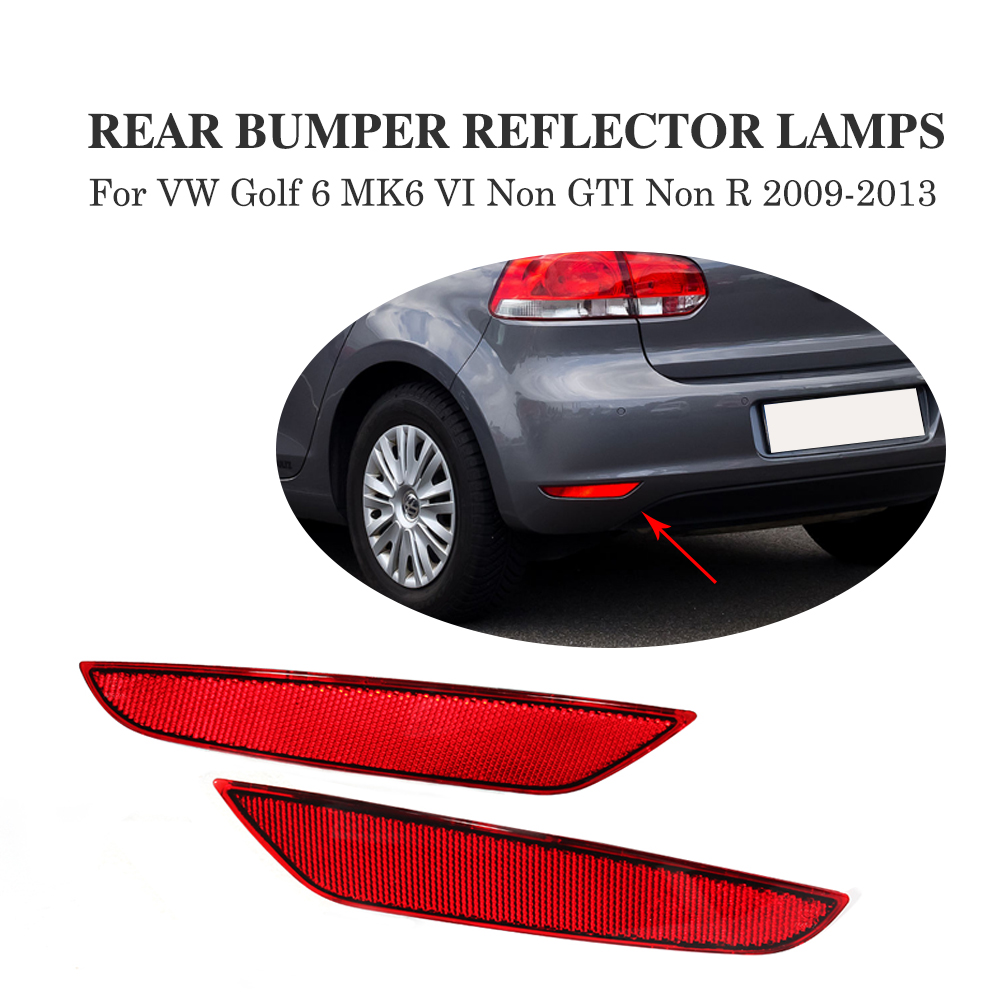 2PCS/SET ABS Rear Bumper Reflector Lamps Rear Light for Volkswagen VW Golf 6 MK6 VI Non GTI Non R 2009-2013 Reflective Strips