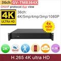 4 * HDD слот #4 К Ultra HD ONVIF p2p NVR h.265 36ch DVR 4 К/5mp/4mp/3 м/2mp IP видеокамера видеонаблюдения системы GANVIS GV-TM8364X