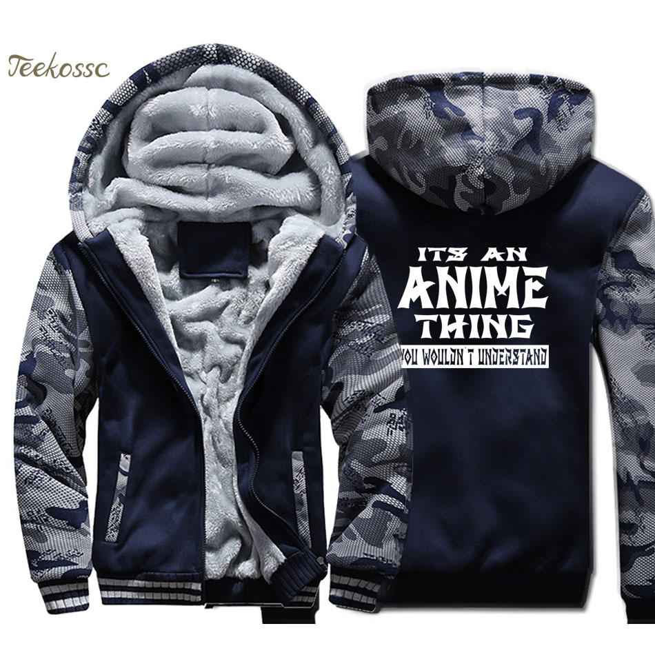 It's An Anime Thing You Wouldn't Understand Hoodie Men Letters Print Hooded Sweatshirt Coat 2018 Winter Thick Fleece Warm Jacket