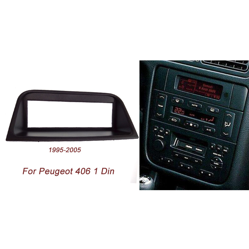 New One Din Audio Fascia for PEUGEOT 406,1995-2005 Stereo Radio GPS DVD Stereo CD Panel Dash Mount Installation Trim Kit Frame one din audio fascia for peugeot 406 stereo radio gps dvd stereo cd panel dash mount installation trim kit frame