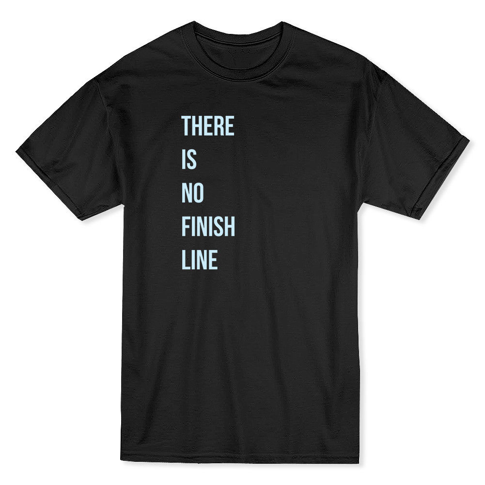 There Is No Finish Line Right Pocket Quote Mens T-shirt T-Shirt Short Sleeve Fashion T s ...