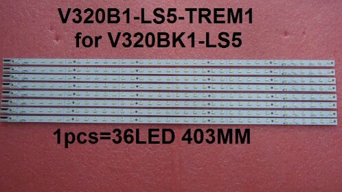 FOR TCL L32P7200-3D Article Lamp V320B1-LS5-TREM1 1piece=36LED 403MM