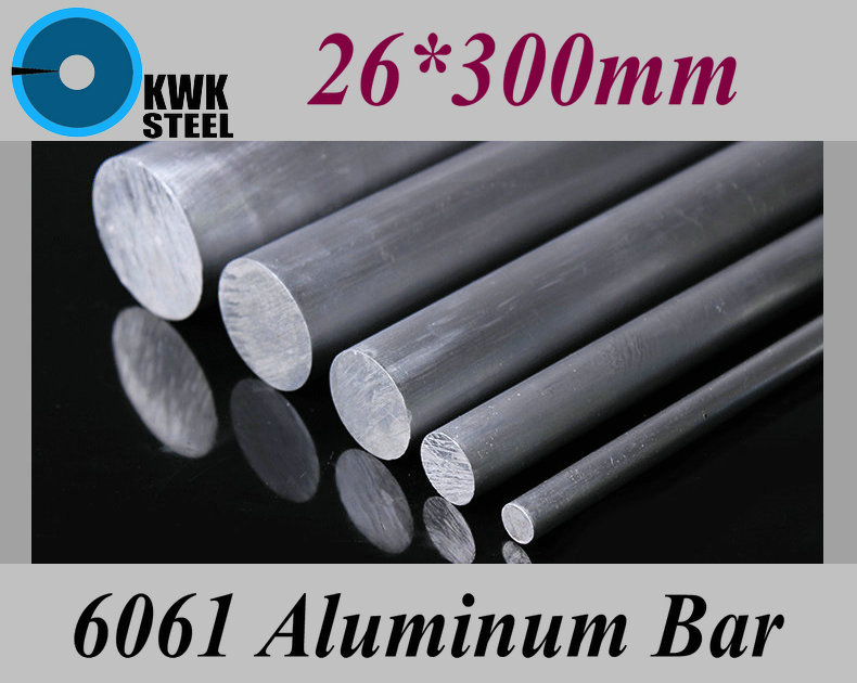 26*300mm Aluminum 6061 Round Bar Aluminium Strong Hardness Rod For Industry Or DIY Metal Material Free Shipping