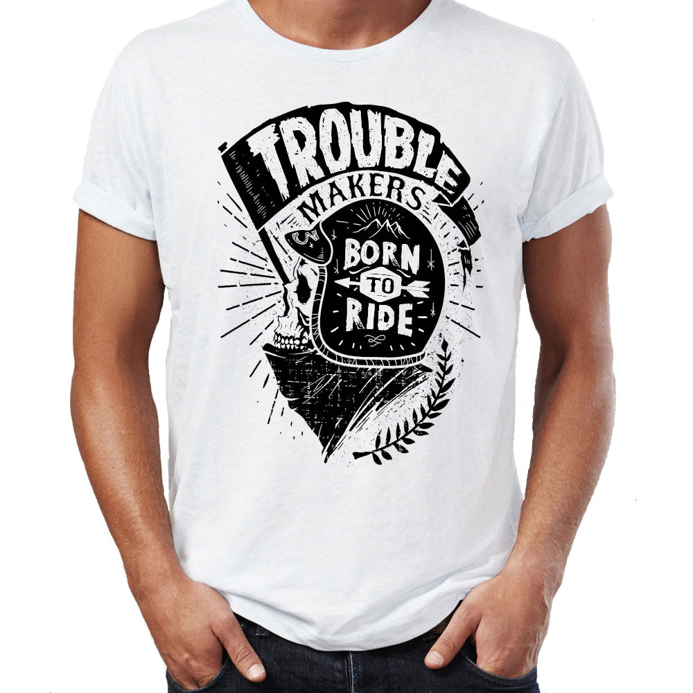 Design t shirt maker free - Trouble Makers Born To Ride Biker Skull Unisex T Shirt Fashion Classic Top Tee Male