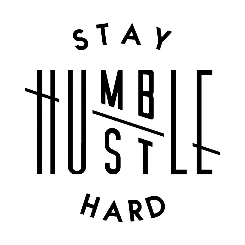 Stay Humble//Hustle Hard Sticker Decal