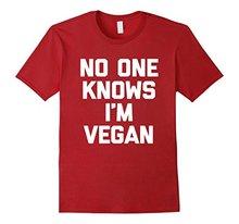 """No One Knows I'm Vegan"" men t-shirt / 2 Colors"