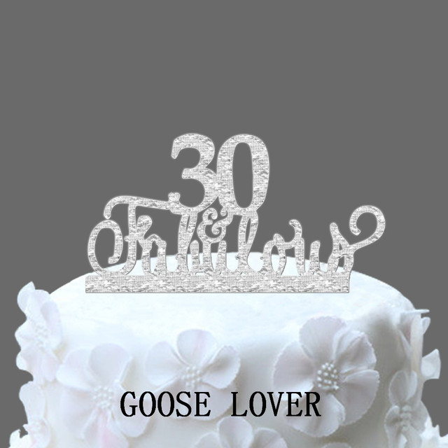 30th And Fabulous Cake Topper Birthday Party Decoration Acrylic Anniversary Gift 30 Years Old