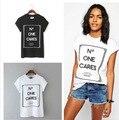 T-shirt mujeres 2016 de verano manga corta t-shirt camisa Femme No se preocupa sueltos verano Casual Tops negro blanco mujeres camiseta