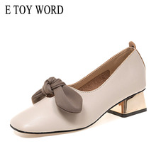 E TOY WORD Women Shoes Square Toe High Heels Dress Shoes Bowtie Boat Shoes Pumps Thick High Heels Slip-On Ladies Shoes foreada cow genuine leather women shoes slip on mules sexy thick high heels shoes spring 2018 pumps black square toe party shoes
