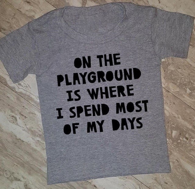 f40fa0229 On The Playground Is Where I Spend Most Of My Days T-Shirt Gray Clothing  O-Neck Slogan Tee Girl Gift Cotton Top Vintage Crewneck