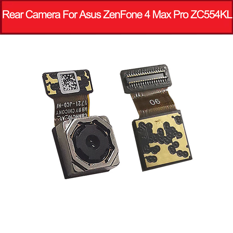 Genuine Rear Main Camera For Asus ZenFone 4 Max Pro ZC554KL Big Back Camera Module Flex Cable Replacement Parts High Quality