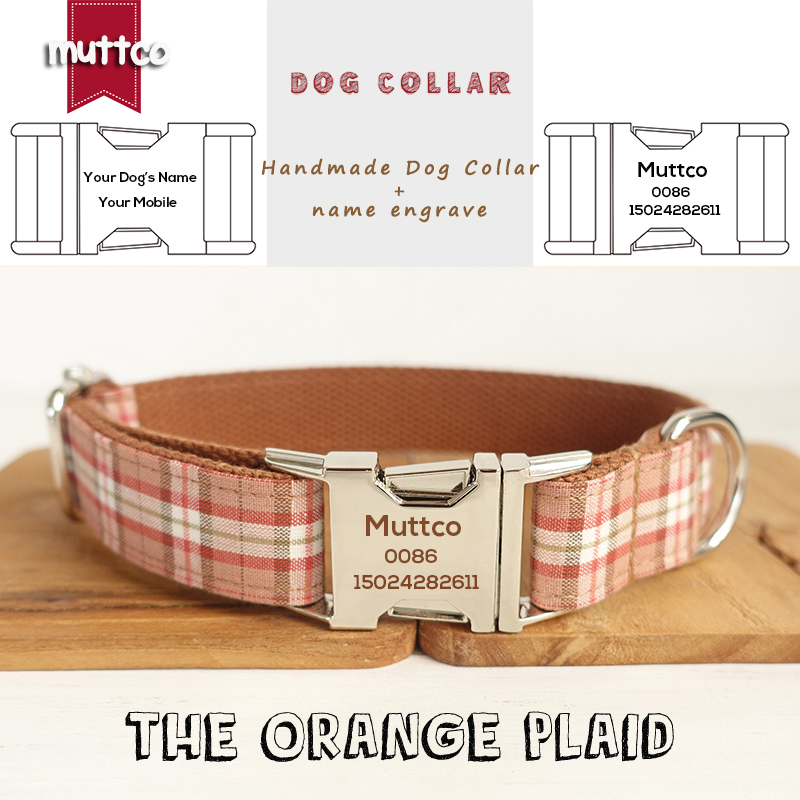 MUTTCO Laser engraved metal buckle retailing stout durable soft dog collars handmade THE ORANGE PLAID Anti-lost 5 sizes UDC042