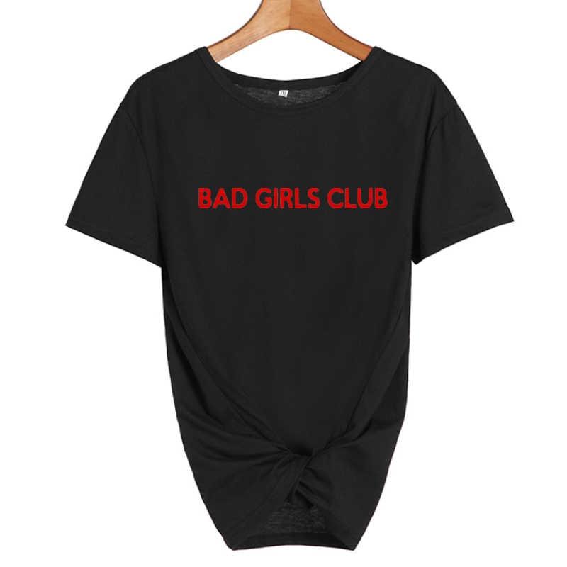 Tumblr Vrouwen T-shirt Streetwear Hip Hop Sarcastische Slogan Tee Shirt Femme Slechte Meisjes Club Grappige T-shirts Vrouwen Kleding 2019