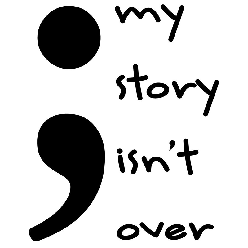 13*10.5cm Semicolon My Story Isnt Over Vinyl Decal Window Bumper Car Sticker Survive Live Life Stickers
