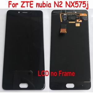 Image 2 - Oryginalny najlepiej działa rama + pełny ekran LCD panel wyświetlacza ekran dotykowy Digitizer zgromadzenie dla ZTE Nubia N2 NX575J telefon czujnik części