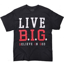 Hipster T Shirts MenS Live Big Believe In God Christian Jesus Christ Gift  O-Neck Short Sleeve Regular Tee Shirt