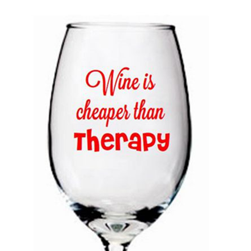 Wine Is Cheaper Than Therapy Funny Wine Glass Decal Label