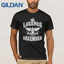 e14bf9d62 T Shirt Legends Are Born In December Novelty T-Shirts O-Neck Short Sleeve  100% Cotton Men Tee 2019 Birthday Present