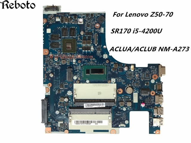 US $107 91 10% OFF|Classy Quality Motherboard For Lenovo Z50 70 Motherboard  with SR170 i5 4200U CPU ACLUA/ACLUB NM A273 DDR3L 100% Fully Tested-in