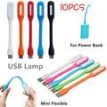 10 UNIDS Flexible MINI USB Lámpara Para MI Banco de Potencia Portátil Portátil PC Del Hogar Lámpara de Escritorio de la Protección de la Vista Para USB Cargador Universal