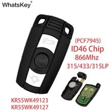 WhatsKey 315/433/868Mhz ID46 Chip 3 Button Smart Card Key Remote Car For BMW 1 5 6 Series E91 E92 E60 E90