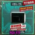 Бесплатная Доставка цпу intel ноутбук Core 2 Duo T7800 CPU 4 М Разъем 479 Кэш/2.6 ГГц/800/Двухъядерный Ноутбук процессор поддержка 965