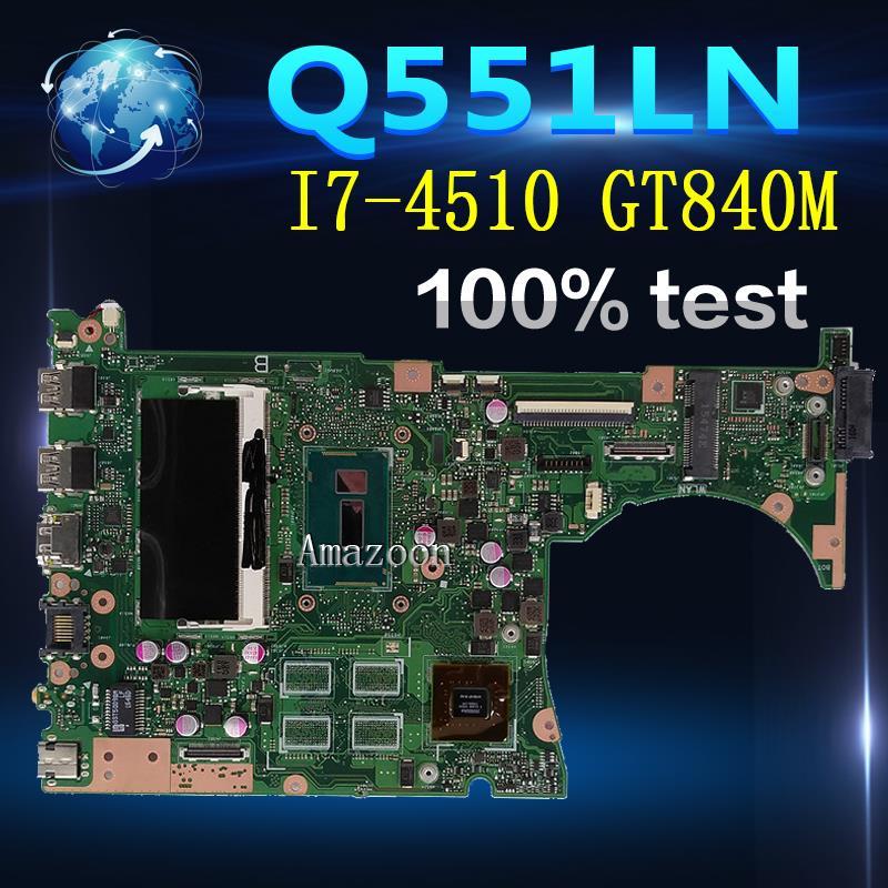 امازون Q551LN اللوحة REV2.1 4G I7-4510 الذاكرة GT840 ل ASUS Q551LN اللوحة الأم Q551LN اللوحة الأم Q551LN