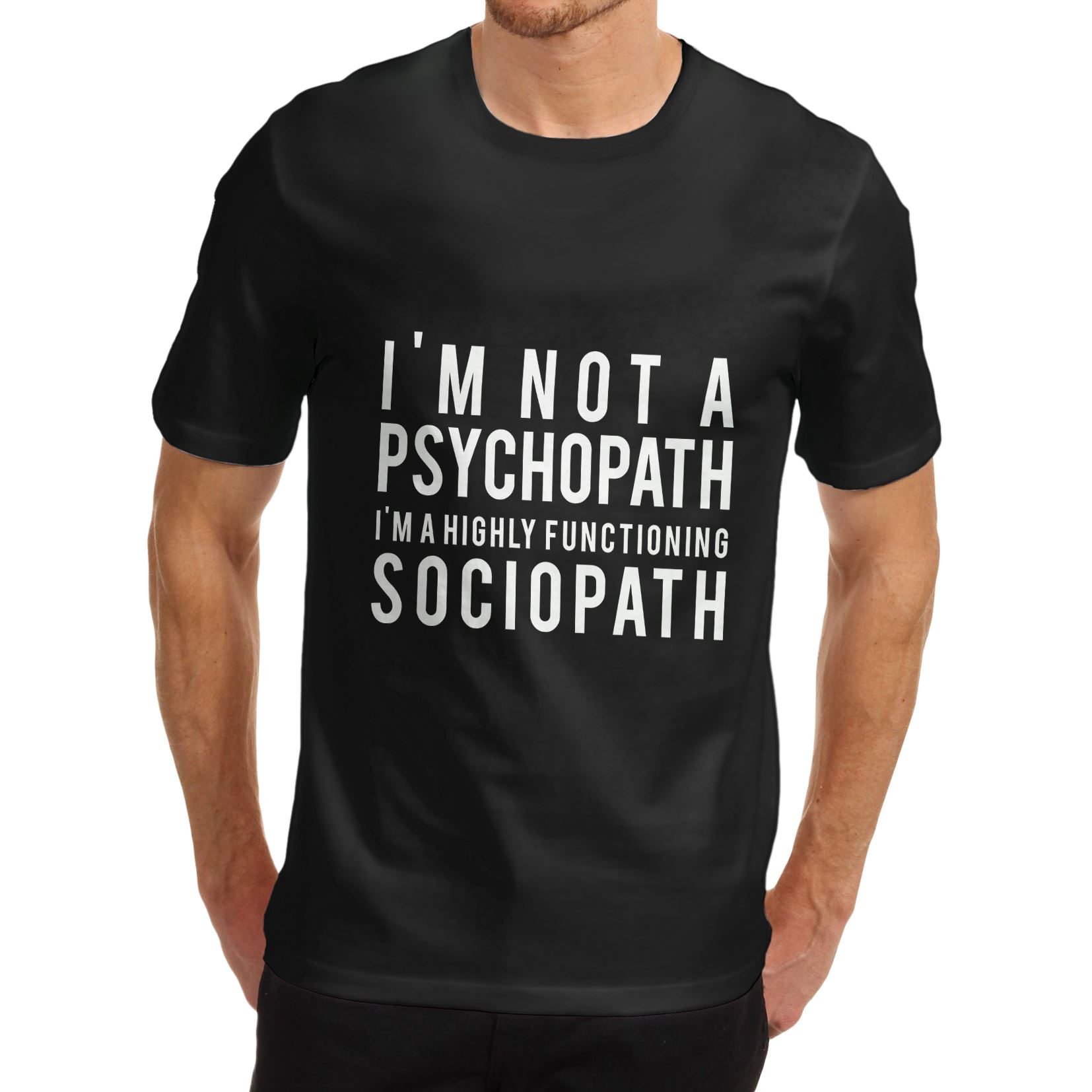 Im black t shirt - Men S T Shirt 2016 Newest Men S Funny I M Not A Psychopath Joke T Shirt Black Medium 2016 New 100 Cotton T Shirts Men