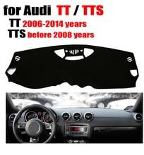 RKAC tampa Do painel do Carro para Audi TT 2006-2014/TTS antes 2008 movimentação da mão Esquerda dashmat pad traço cobre auto acessórios