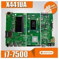 X441UA материнской платы с 4G RAM i7 7500 для ASUS X441UV X441U F441U A441U X441UR материнская плата для ноутбука материнской Тесты 100% OK