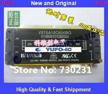 Бесплатная доставка 1 шт. V375A12C600BG Модуль производителей Виктор YF1203