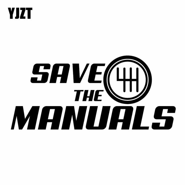 YJZT 15.2CM*6.9CM SAVE THE MANUALS Vinyl Car Sticker