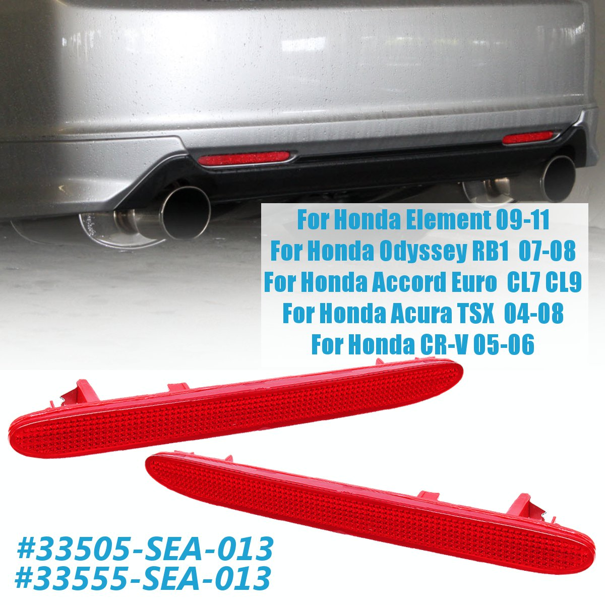 #33555-SEA-013, 33505-SEA-013 Left/Right Rear <font><b>Bumper</b></font> Reflector For Honda FOR <font><b>Acura</b></font> <font><b>TSX</b></font> for Accord for Odyssey for CR-V Element image