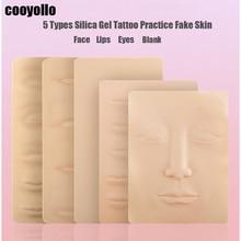 5 tipos de tatuajes de silicona 3D para practicar tatuajes, piel falsa, cejas, labios, ojos, maquillaje permanente en blanco, entrenamiento de piel Microblading para principiantes