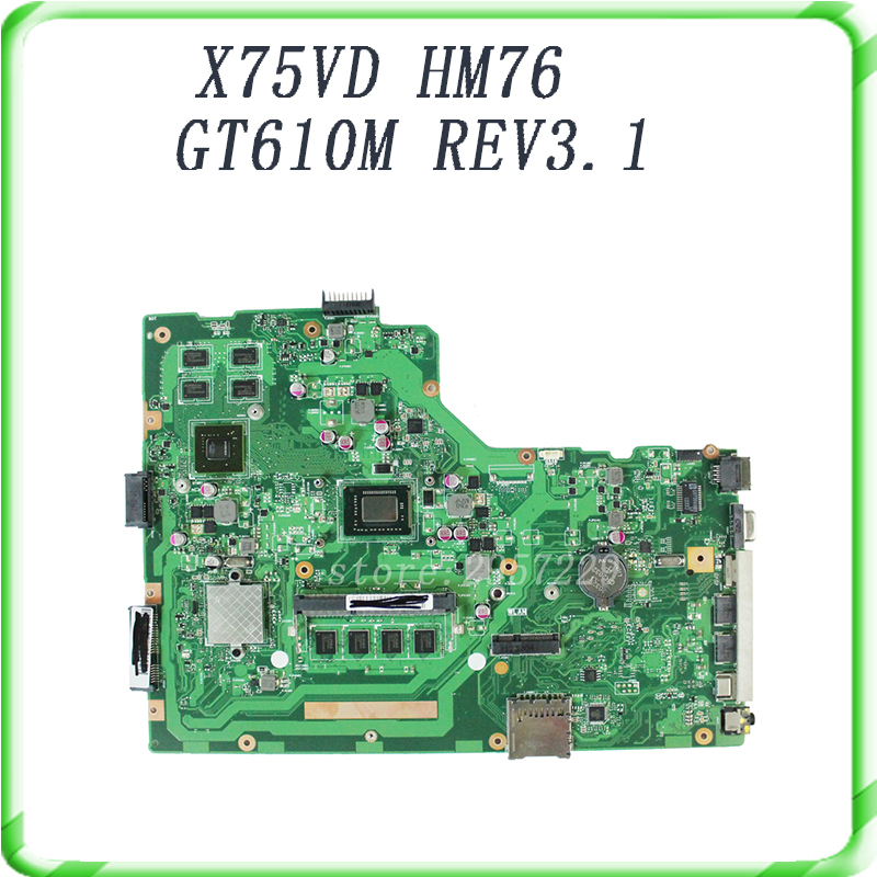 For ASUS X75VD laptop motherboard  HM76 GT610M REV3.1 with i3 cpu onboard Tested well &free shipping for asus m50sr laptop motherboard m50vm rev 2 0 motherboards 100% tested free shipping