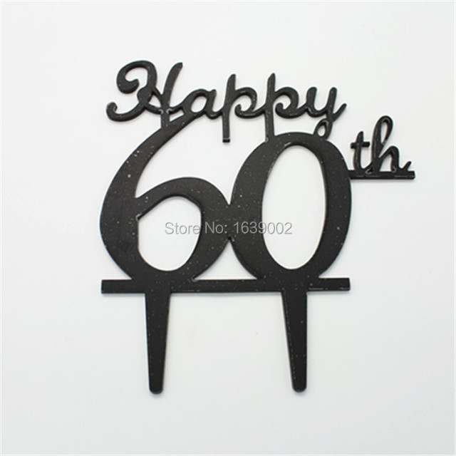 Free Shipping Happy 60th Black Acrylic Cake Toppers Birthday Party Decoration STACT 020