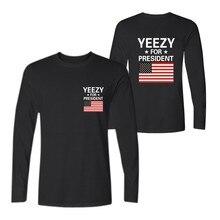 Yeezy For President Tshirt Yeezy Men Funny T-shirts Famous Brand Hip Hop Tees Long Sleeve Shirt Cotton 4xl xxs