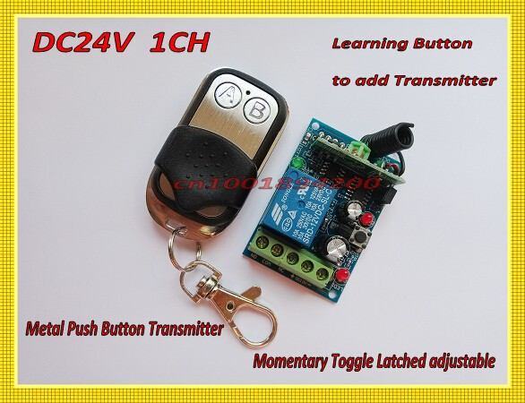 Remote Control Switches DC24V 1CH Relay Receiver Transmitter Metal Push Button Lighting Remote ON OFF Switches 315/433 Remote C remote control switches dc 12v 2ch receiver long range remote control transmitter 50 1000m 315 433 rx tx 2ch relay learning code