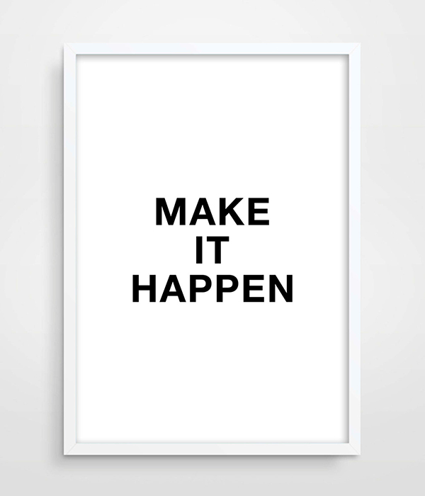 Digital print typography poster motivational wall decor make it happen bedroom wall