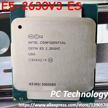 Originale Intel Xeon CPU ES QEYW E5 2630V3 2.20GHZ 8-Core 20M E5-2630 V3 LGA2011-3 85W octa-core 16 filo E5-2630V3 E5 2630 V3(China)