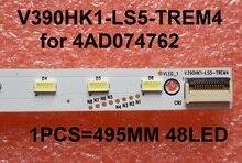 New 1 PCS TH L39EM58c LE39A720 L390H1 1EA 4AD074762 LED strip V390HK1 LS5 TREM4 495MM 48LED