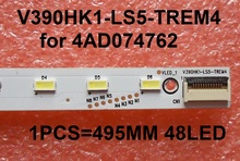 New 1 PCS TH-L39EM58c LE39A720 L390H1-1EA 4AD074762 LED strip V390HK1-LS5-TREM4 495MM 48LED